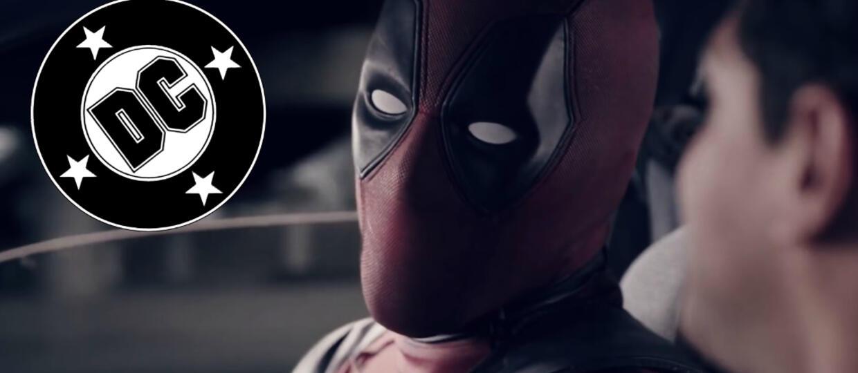 "A gdyby ""Deadpool"" był filmem DC?"