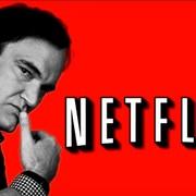 Dlaczego Quentin Tarantino nie ma Netflixa?