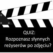 QUIZ: Rozpoznasz słynnych reżyserów po zdjęciu?