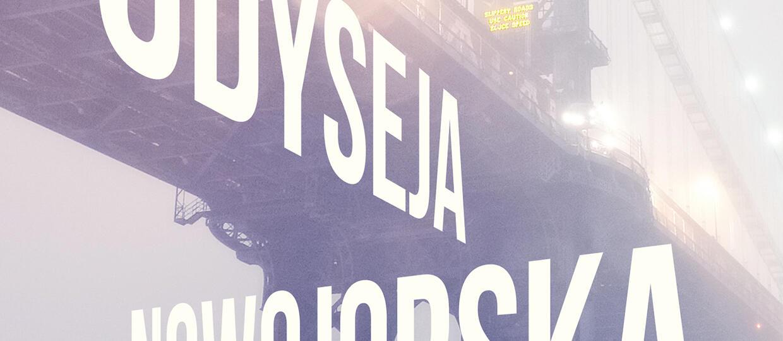"""""""Odyseja nowojorska"""" Kristophera Jansmy od czerwca 2017 w księgarniach"""