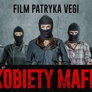 """Pierwszy, reżyserski zwiastun filmu """"Kobiety mafii"""" Patryka Vegi jest już dostępny!"""