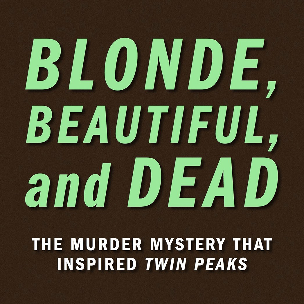 Blonde, Beautiful and Dead