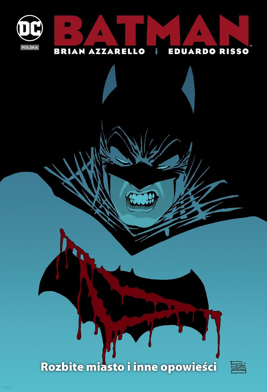 """okładka komiksu """"Batman: Rozbite miasto i inne opowieści"""""""