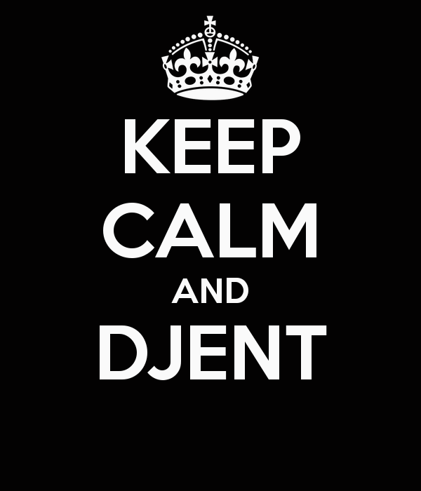 keep calm djent