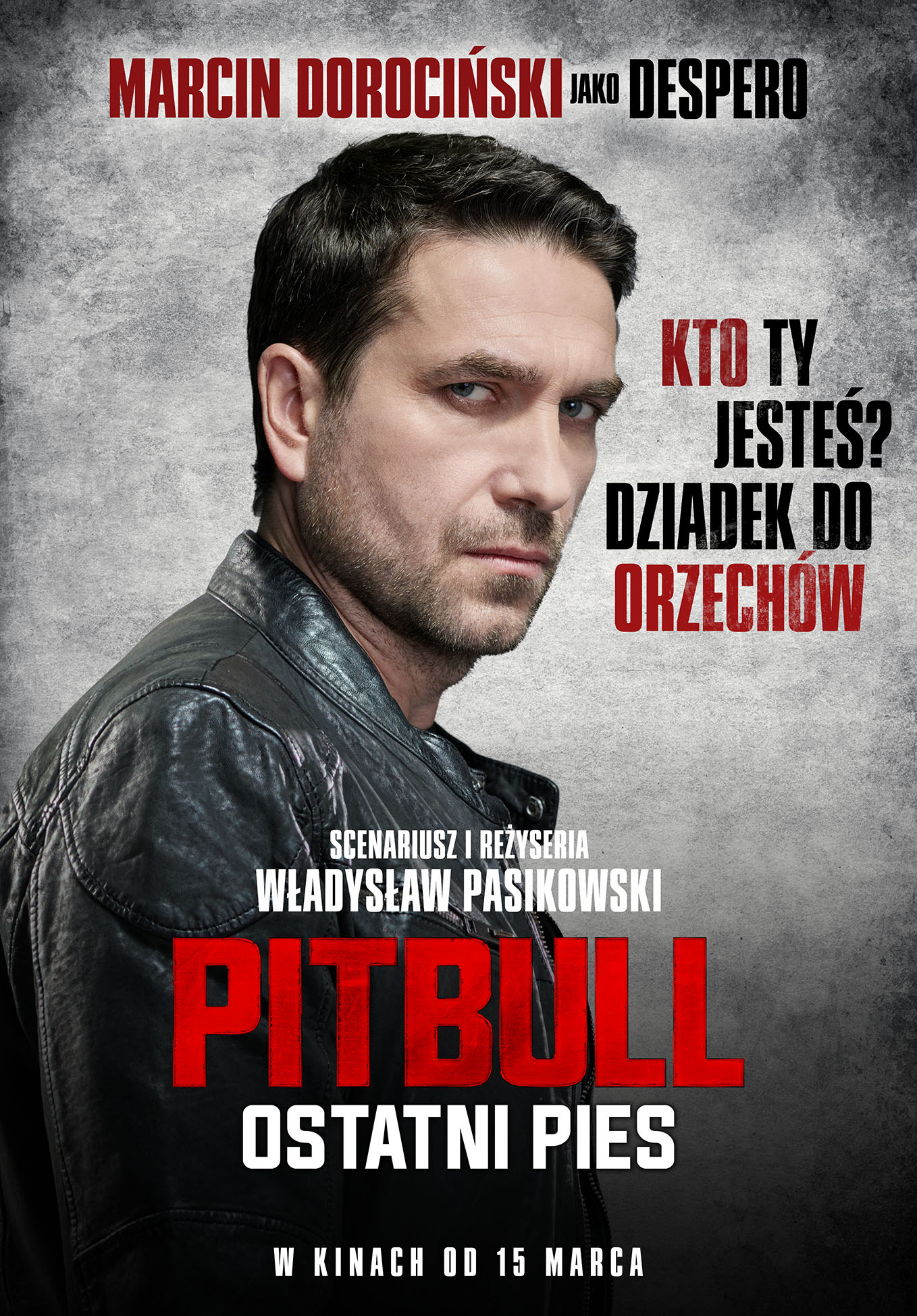 Marcin Dorociński Pitbull Ostatni Pies