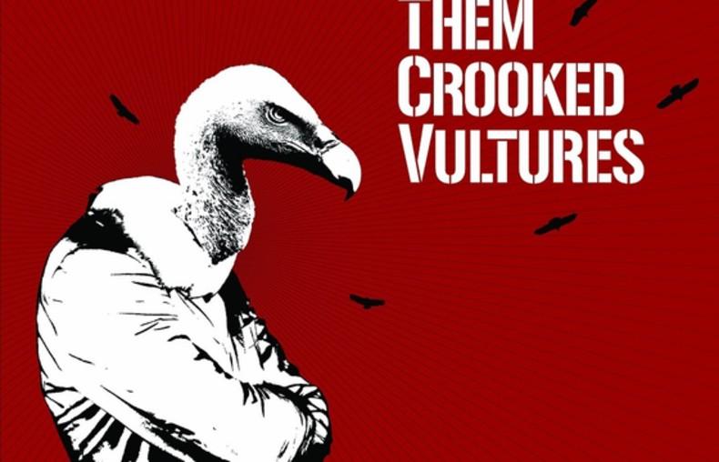 "Them Crooked Vultures ""Them Crooked Vultures"""
