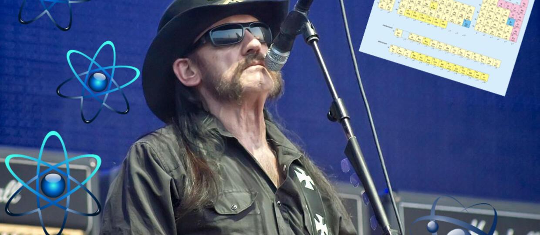 Lemmy stanie się częścią tablicy Mendelejewa?