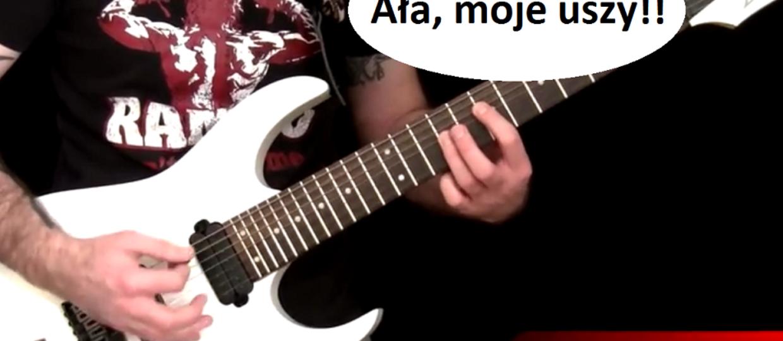 Rockowe i metalowe riffy zagrane po prostu źle
