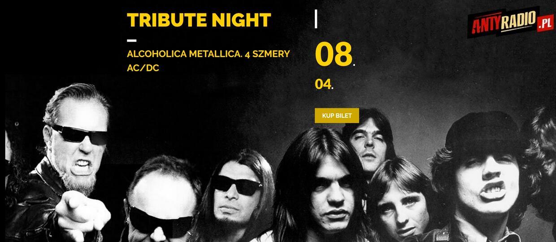 Antyradio.pl zaprasza na Tribute Night! - Alcoholica i 4 Szmery