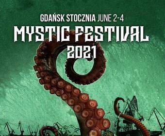 Mystic Festival 2021 z nowymi gwiazdami. Co to jest za mocarny line-up!
