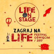 Zagraj na Life Festival Oświęcim przed Scorpions
