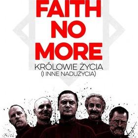 Faith No More. Królowie życia (i inne nadużycia)