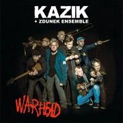 """Kazik + Zdunek Ensemble – """"Warhead"""" [RECENZJA]"""