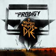 "3. The Prodigy – ""Invaders Must Die"" 2009"