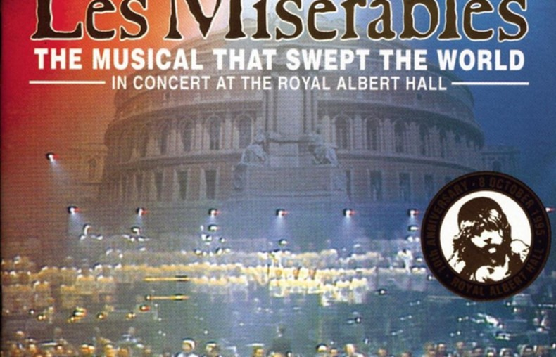 Les Miserables: The Dream Cast In Concert