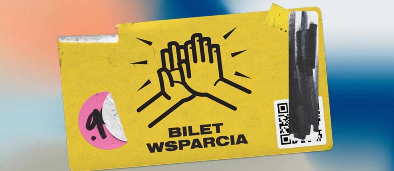 Powstał #BiletWsparcia dla inicjatyw kulturalnych. Polskie firmy wspierają walkę z kryzysem z powodu koronawirusa