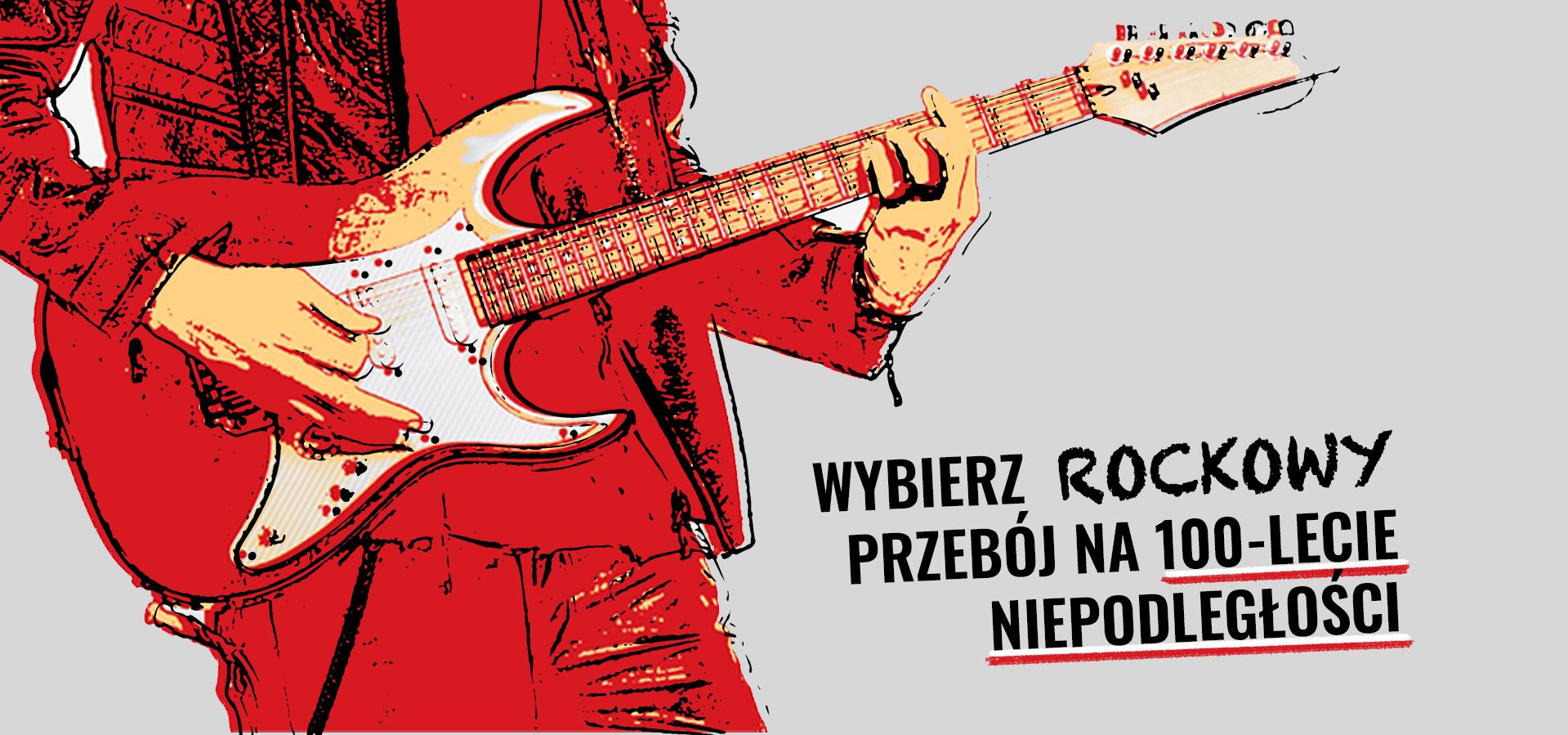 Wybierz rockowy przebój na 100-lecie niepodległości