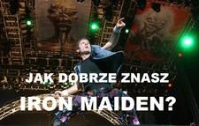 QUIZ: Jak dobrze znasz Iron Maiden?