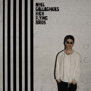 "Noel Gallagher's High Flying Birds – ""Chasing Yesterday"""
