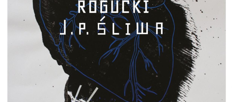 Piotr Rogucki - J.P. Śliwa