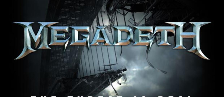"""Megadeth przekonuje, że """"zagrożenie jest realne"""""""