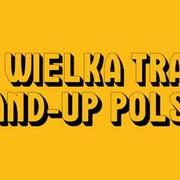 10. Wielka Trasa Stand-Up Polska