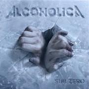 Alcoholica Sub Zero Tour 2017