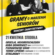 Gramy o marzenia seniorów - koncert charytatywny