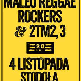 Koncert Maleo Reggae Rockers i 2Tm2,3 - 20-lecie