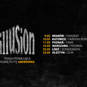 Trasa koncertowa Anhedonia 2018 grupy Illusion