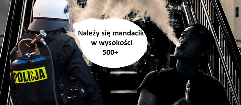 500 zł mandatu za zapalenie e-papierosa