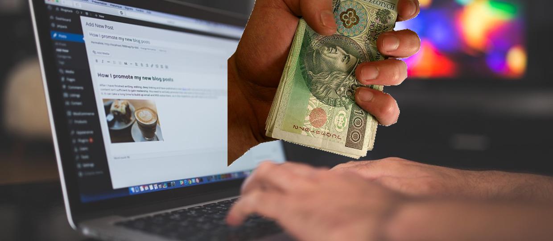 Ile zarabia się na blogach w Polsce?